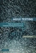 Agile Testing: How to Succeed in an Extreme Testing Environment Paperback