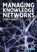 Managing Knowledge Networks