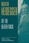 Heidegger: Off the Beaten Track