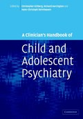A Clinician's Handbook of Child and Adolescent Psychiatry