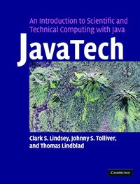 JavaTech, an Introduction to Scientific and Technical Computing with Java
