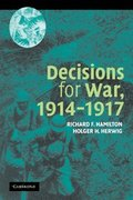 Decisions for War, 1914-1917