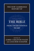 The New Cambridge History of the Bible: Volume 1, From the Beginnings to 600