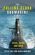 The Collins Class Submarine Story
