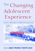 The Changing Adolescent Experience