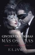 Cincuenta Sombras Más Oscuras (Movie Tie-In): Fifty Shades Darker Mti - Spanish-Language Edition