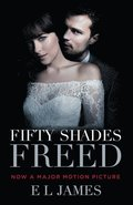 Fifty Shades Freed (Movie Tie-In): Book Three of the Fifty Shades Trilogy