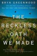 Reckless Oath We Made