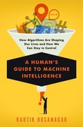 Human's Guide to Machine Intelligence