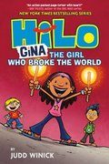Hilo Book 7: Gina---The Girl Who Broke the World