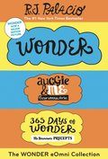 Wonder eOmni Collection: Wonder, Auggie & Me, 365 Days of Wonder