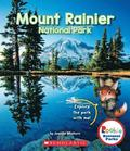 Mount Rainier National Park (Rookie National Parks)