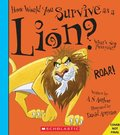 How Would You Survive as a Lion? (Library Edition)