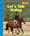 Let's Talk Riding (scholastic News Nonfiction Readers: Sports Talk)