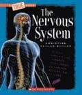 Nervous System (A True Book: Health And The Human Body)
