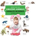 Amazing Animals/ Animales Increibles (Words Are Fun/Diverpalabras)
