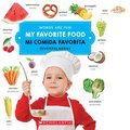 My Favorite Food/ Mi Comida Favorita (Words Are Fun/Diverpalabras)