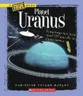 Planet Uranus (A True Book: Space)