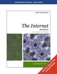 New Perspectives on the Internet Comprehensive International Student Edition 8th Edition