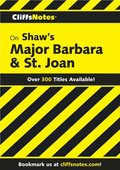 CliffsNotes on Shaw's Major Barbara & St. Joan