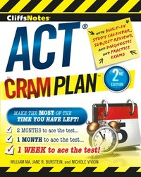 CliffsNotes ACT Cram Plan, 2nd Edition