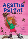 Agatha Parrot and the Heart of Mud
