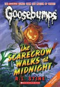 Scarecrow Walks At Midnight (Classic Goosebumps #16)