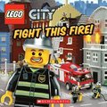 Fight This Fire! (Lego City)