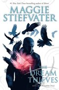 Dream Thieves (The Raven Cycle, Book 2)