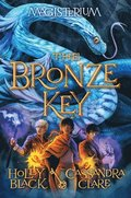 The Bronze Key (Magisterium #3)