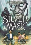 The Silver Mask (Magisterium #4)