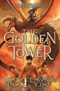 Golden Tower (Magisterium #5)