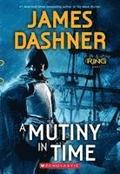 Mutiny In Time (Infinity Ring, Book 1)
