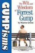 Gumpisms: The Wit &; Wisdom Of Forrest Gump