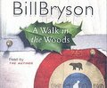 Walk In The Woods Complete & Unabridged