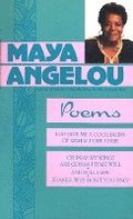 Poems Of Maya Angelou