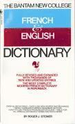 The Bantam New College Revised French &; English Dictionary