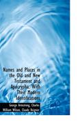 Names And Places In The Old And New Testament And Apocrypha