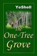 The One-Tree Grove, 2nd Edition