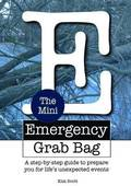 The Mini Emergency Grab Bag 1.0