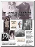 My Armenian Genesis: the Last Survivor