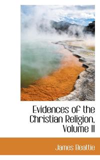 Evidences of the Christian Religion, Volume II