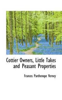 Cottier Owners, Little Takes and Peasant Properties