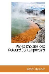 Pages Choisies Des Auteurs Contemporains