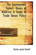 The Journeymen Tailors' Union of America
