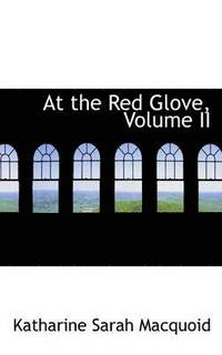 At the Red Glove, Volume II