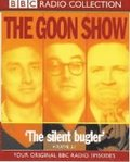 Goon Show Classics The Reason Why/The Treasure In The Tower/The Plasticine Man/The Silent Bugler. Four Original Bbc Radio Episodes
