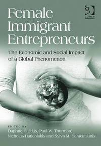 Female Immigrant Entrepreneurs