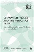 Of Prophets' Visions and the Wisdom of Sages