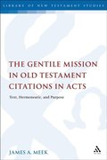 Gentile Mission in Old Testament Citations in Acts